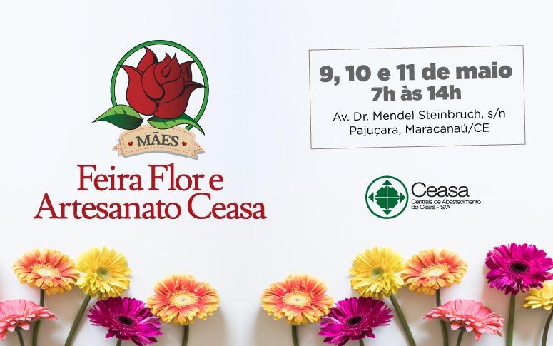 Ceasa-CE realiza Feira Flor e Artesanato em homenagem às mães